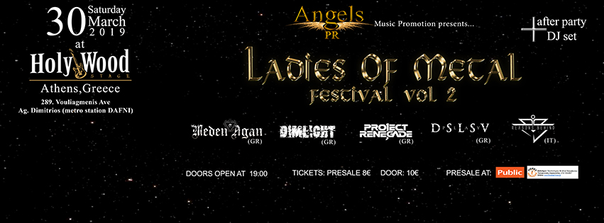 LADIES OF METAL FESTIVAL VOL. 2 @ HOLYWOOD STAGE (Σάββατο 30 Μαρτίου 2019)